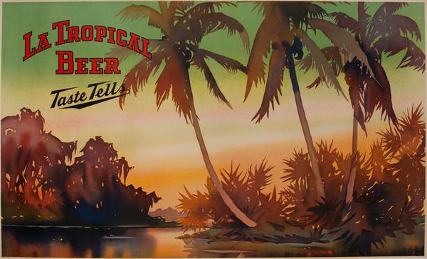 La Tropical Beer Taste Tells, Original Cuban American Advertising Poster