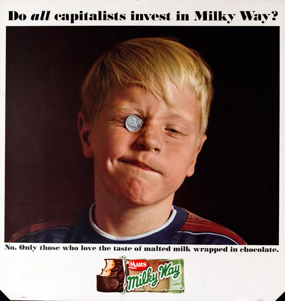 Mars Candy Original Advertising Poster, Do All Capitalists Invest in Milky Way? No. Only those who love the taste of malted milk wrapped in chocolate.