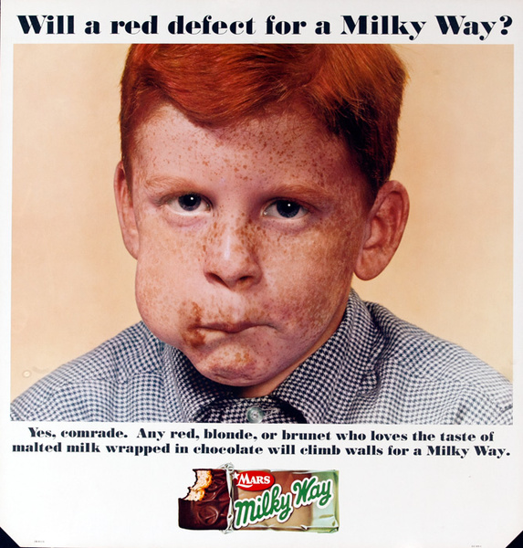 Mars Candy Original Advertising Poster, Woll a red defect for a Milky Way? Yes, comrade, Any red, bonde, or brunette who loves the taste of malted milk wrapped in chocolate will climb walls for a Milky Way.