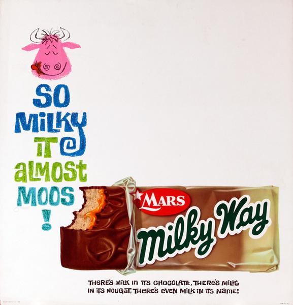 Mars Candy Original Advertising Poster, So Milky It Almost Moos!