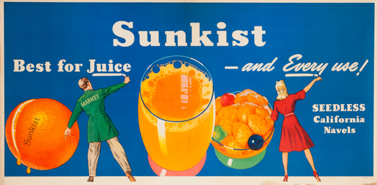 Sunkist Oranges Original Advertising Poster, Best For Juice and Every USe