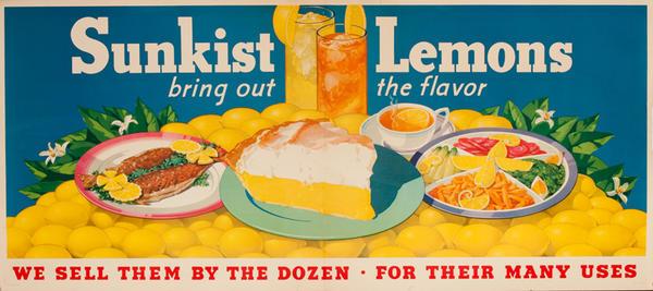Sunkist Original Advertising Poster, Lemons Bring Out the Flavor