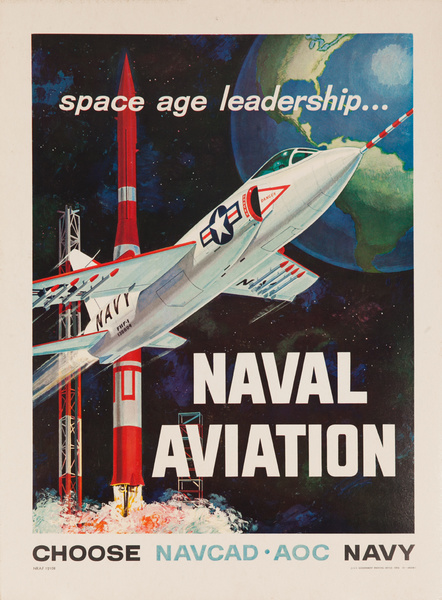Space Age Leadership, Naval Aviation Original American Recruiting Poster CHOOSE NAVCAD AOC NAVY