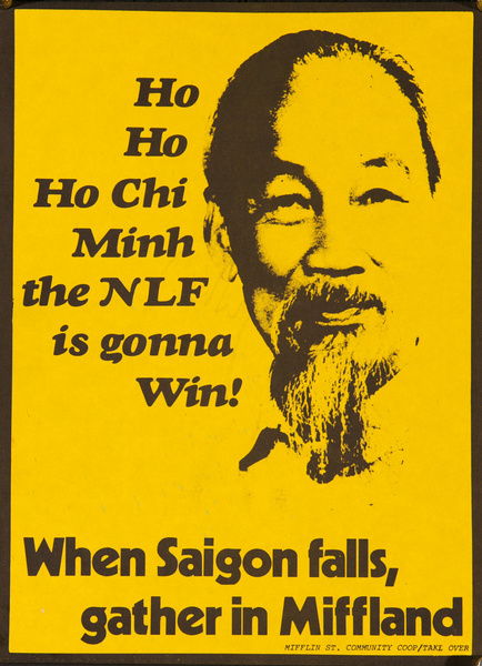 ho Ho Ho Chi Minh and the NLF Is Gonna Win! Original American anti-Vietnam War Protst Poster