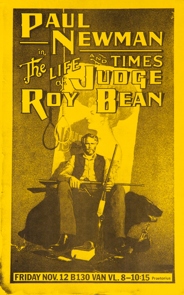 Paul Newman in The Life and Times of Judge Roy Bean, Original American College Campus Movie Poster