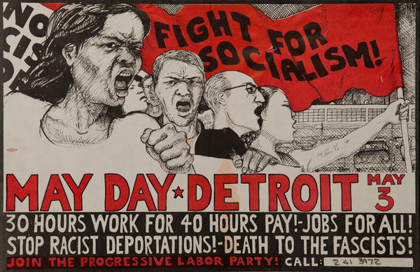 May Day Detroit, Fight For Socialism, Join The Progressive Party Original American Protest Poster