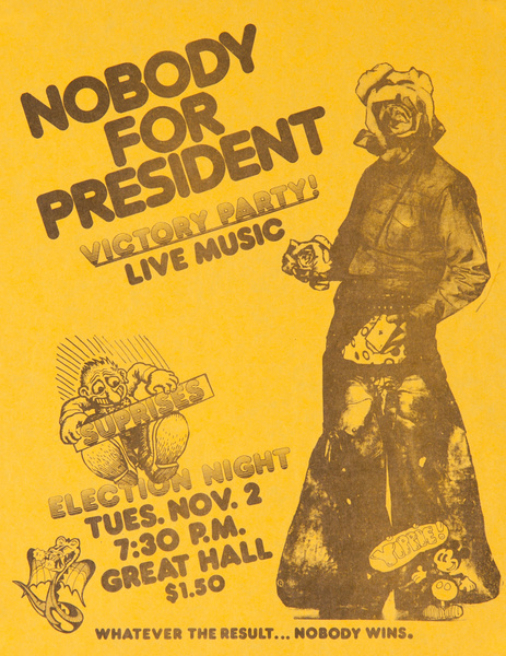 Nobody for President, Whatever the Results... Nobody Wins Original American College Political Protest Poster