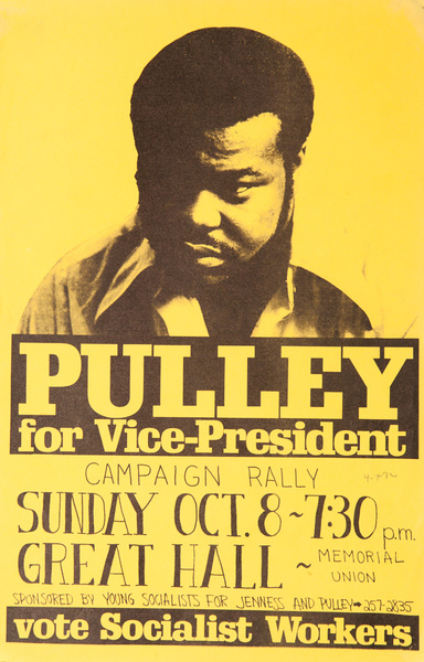 Pulley For Vice President, Original American Political Protest Poster, vote Socialist Workers