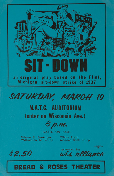 Sit Down, An Original Play Based on the Flint Michigan Sit Down Strike of 1937, Original College Campus Poster