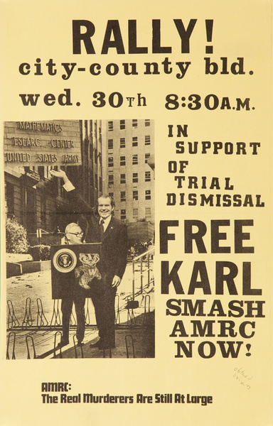 Rally City - County Bld. Free Karl, Smash AMRC Now! Original American College Campus Protest Poster