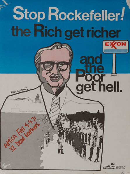 Stop Rockefeller! The Rich get richer and the Poor get Hell. Original American Protest Poster