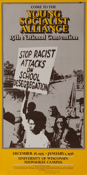 Young Socialists Alliance 15th National Convention, Stop Racist Attacks on School Desegregation, Original American Civil Rights`` Protest Poster
