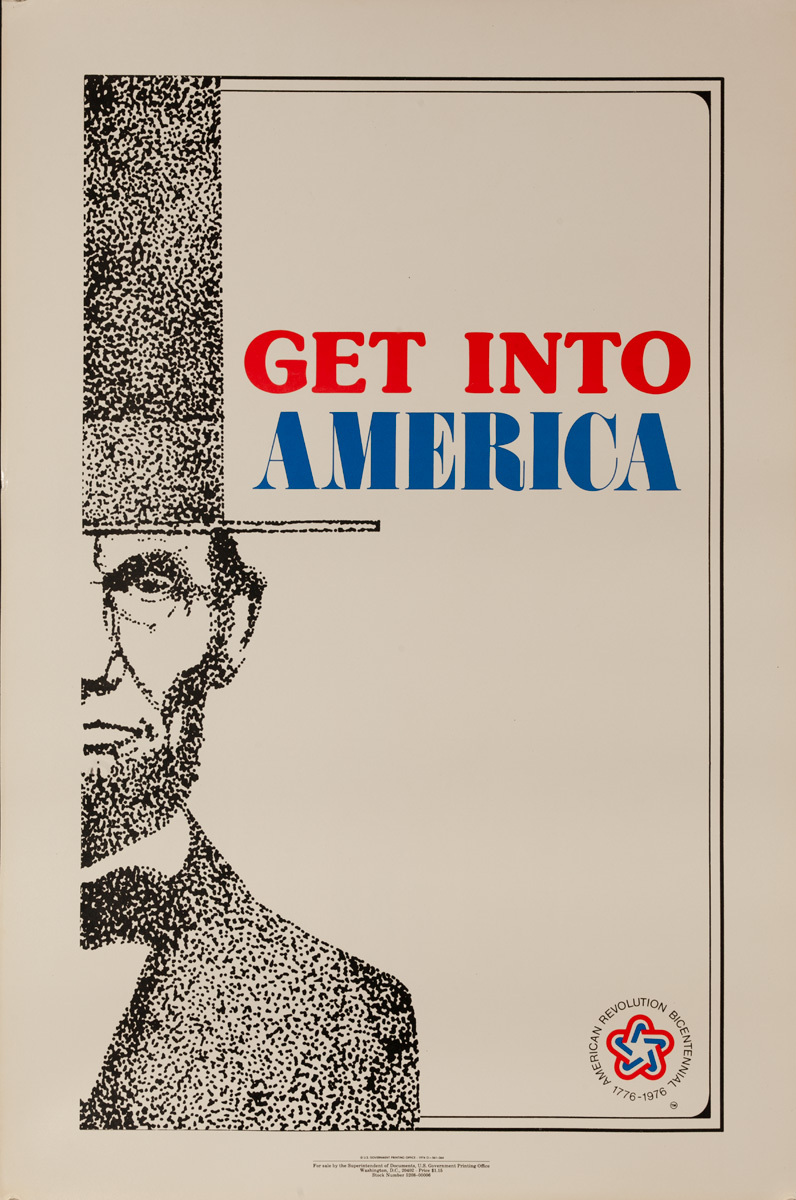 Get Into America, Original American Bicentennial Travel Poster, Abe Lincoln