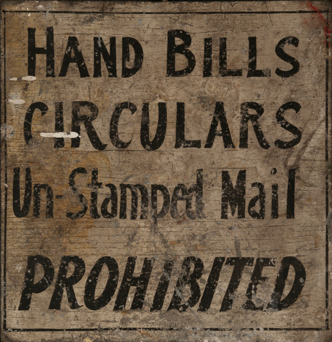 Hand Bills, Circulars, Un-Stamped Mail Prohibited, Original Painted Sign