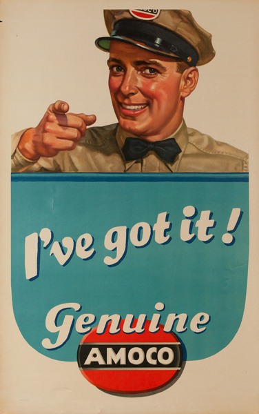 I've Got It! Genuine Amoco, Original American Gas Station Poster