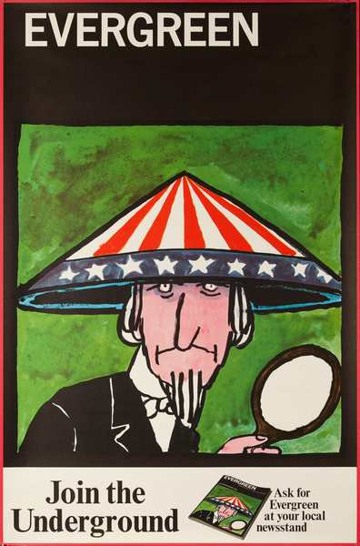 Evergreen, Join the Underground, Original American Magazine Protest Poster, Uncle Sam Satire