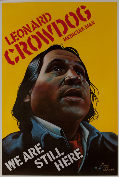 Leonard Crowdog Native American Indian Civil Rights Poster