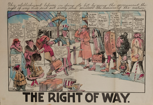 The Right of Way, Original American World War One Poster Cartoon