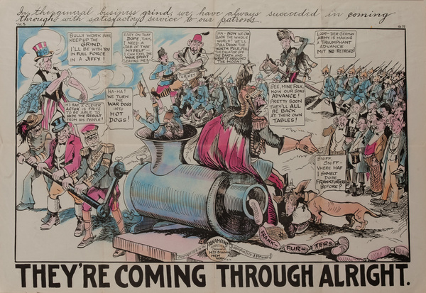 They're Coming Through Alright,   Original American World War One Poster Cartoon