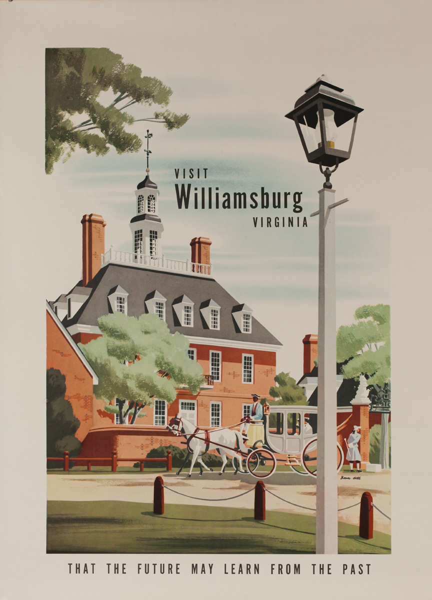 Visit Williamsburg Virginia, That the Future May Learn From the Past, Original American Travel Poster
