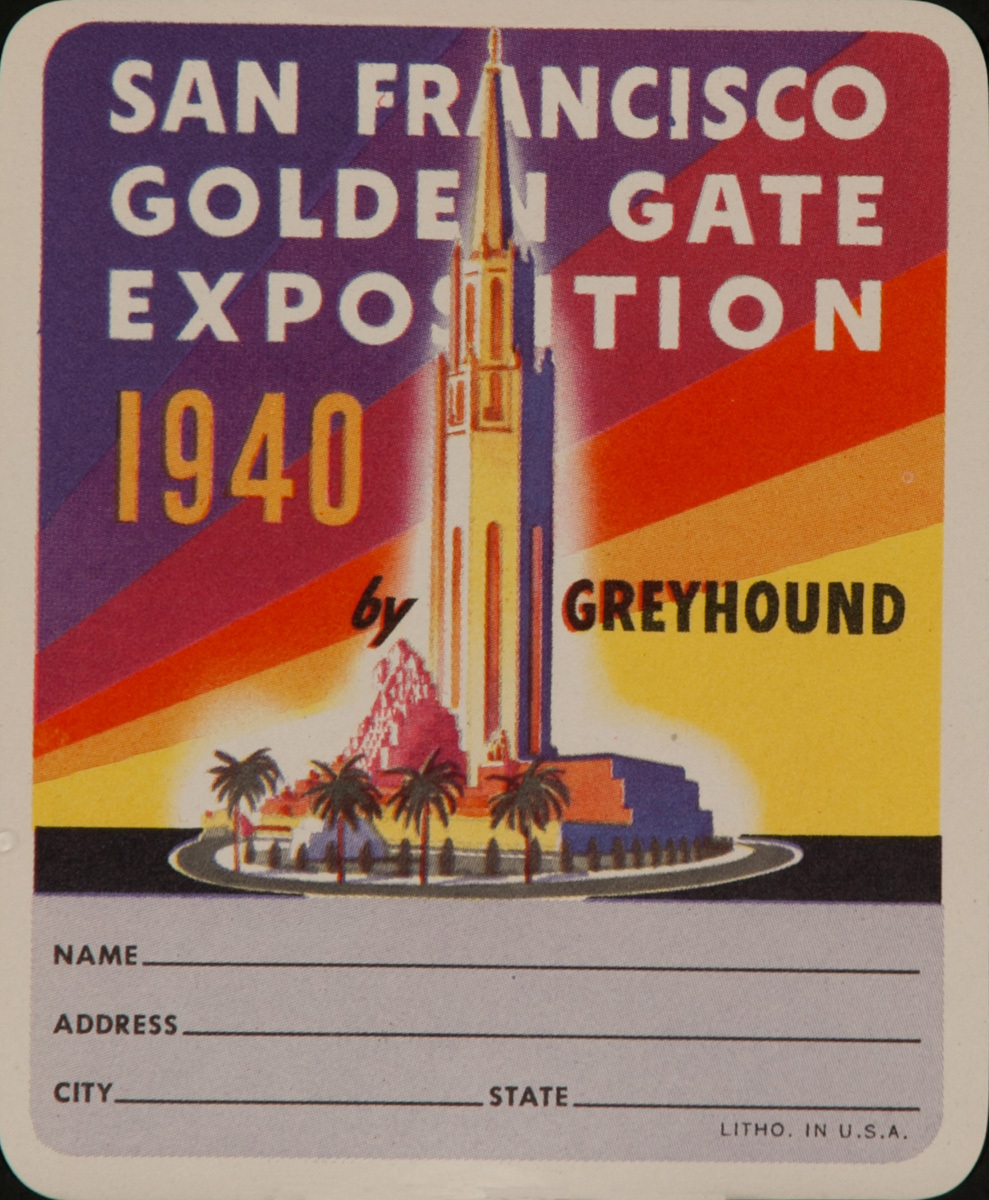Greyhound Bus Lines 1940 Golden Gate Exposition Luggage Label