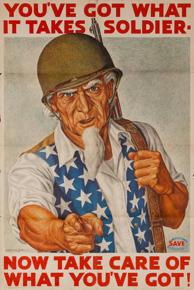 You've Got What It Takes Soldier, Now Take Care Of What You've Got! Original American WWII Conservation Poster