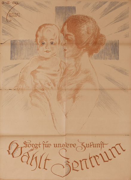 Original Post-WWI German Political Propaganda Poster, Ensure Our Future, Choose Center
