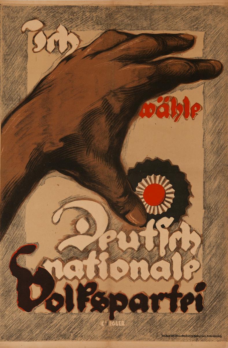 Ich Wähle Deutschnationale Volkspartei<br> Post-WWI German Political Propaganda Poster