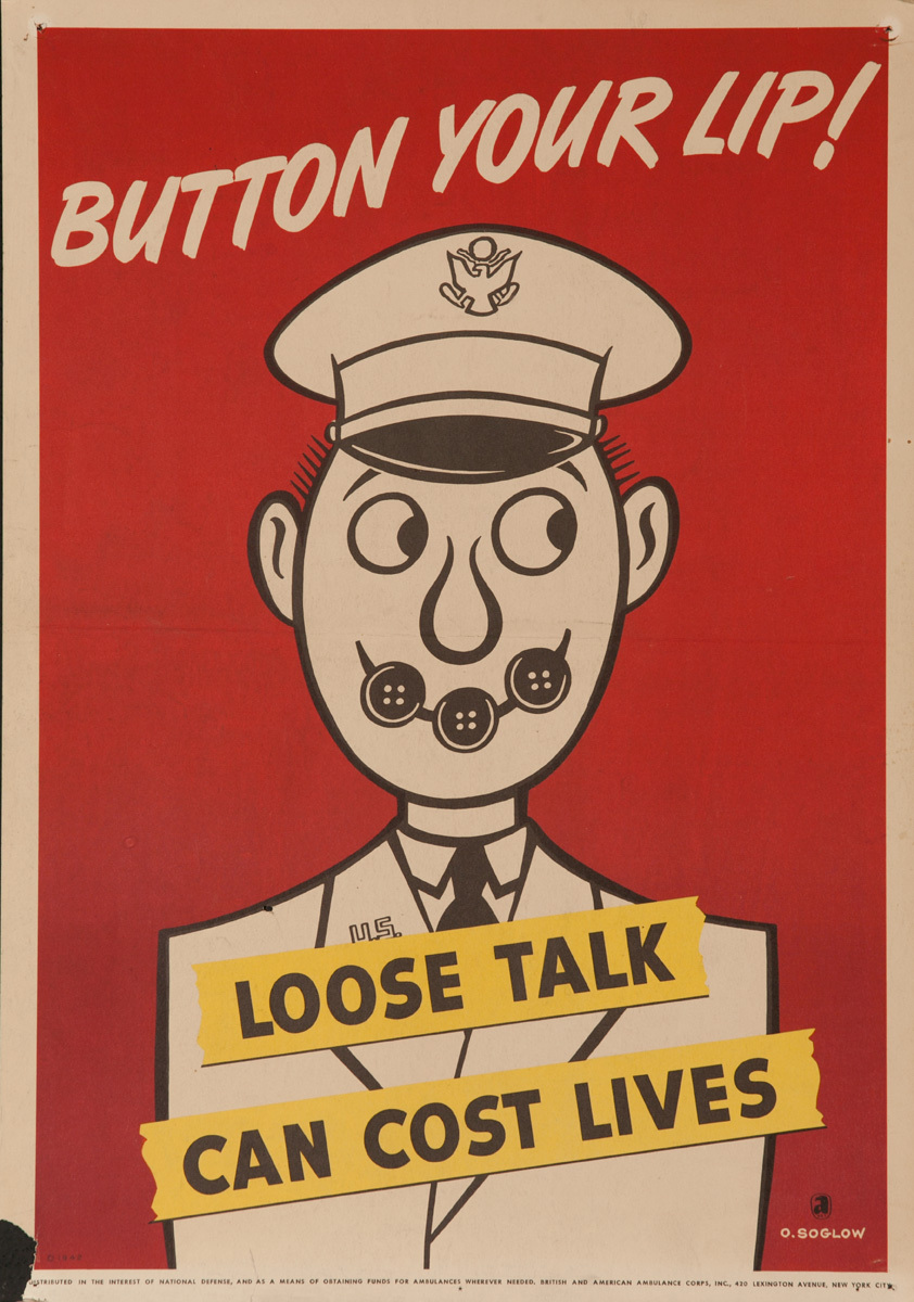 Loose Talk Can Cost Lives, Button Your Lip! Original American WWII Home Front Poster