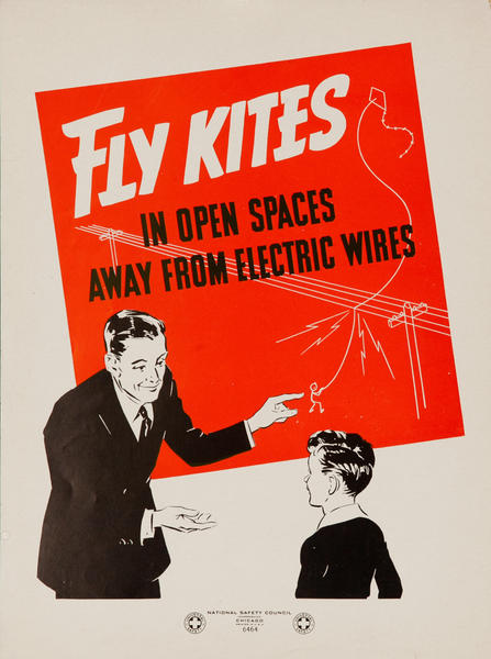 Fly Kites in Open Spaces Away From Electric Wires, Original American Safety Poster