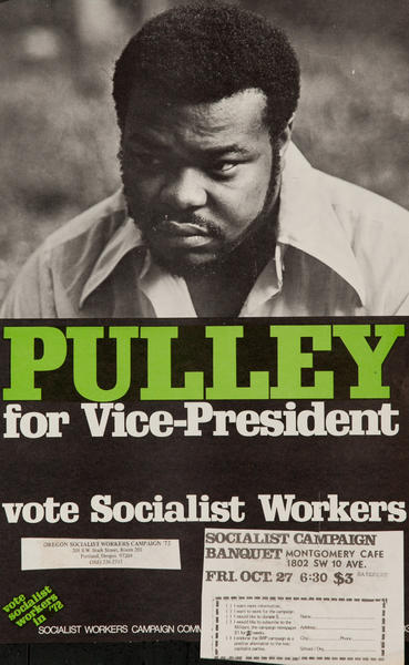 Pulley for Vice President, Vote Socialist Workers, Original American Politcal Campaign Poster