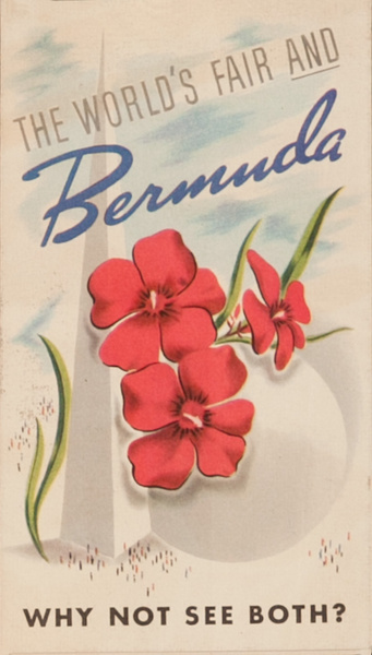 The World's Fair and Bermuda, Why Not See Both Original Travel Brochure
