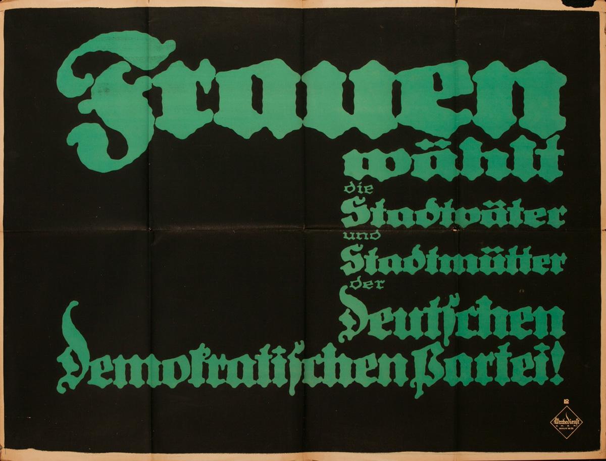 Frauen Wählt die Stadtväter und Stadtmütter der Deutschen Demokratischen Partei, Original Post-WWI German Political Propaganda Poster