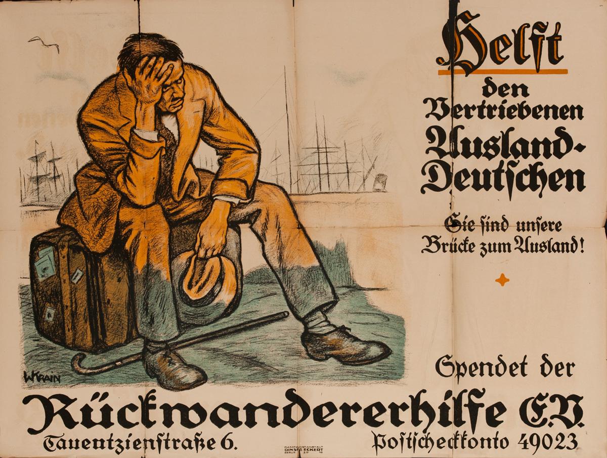 Helft den Vertriebenen Auslandsdeutschen,  Original Post-WWI German Political Propaganda Poster