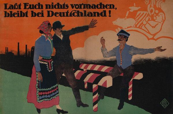 Lasst Euch Nichts Vormachen Bleibt Bei Deutschland, Original Post-WWI German Political Propaganda Poster