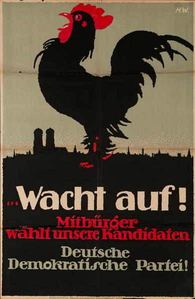 WAKE UP! Citizens Elect Our Candidates,  German Democratic Party,  Original Post-WWI German Political Propaganda Poster