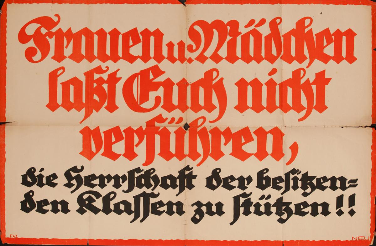 Frauen und Mädchen lasst Euch nicht verführen, die Herrschaft der besitzenden Klassen zu stützen!! Original Post WWI German Political Poster