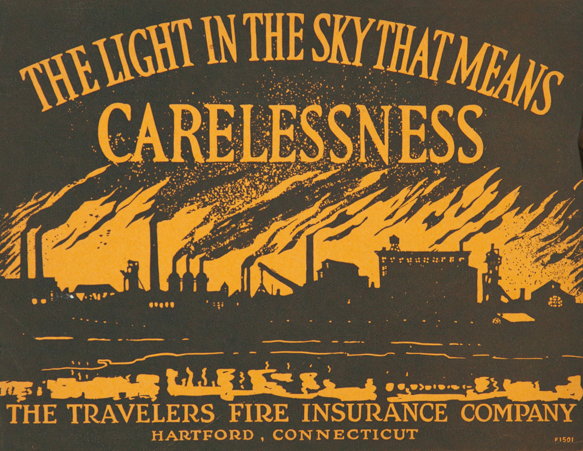The Light In the Sky That Means Carelessness, Original Travelers Fire Insurance Safety Poster