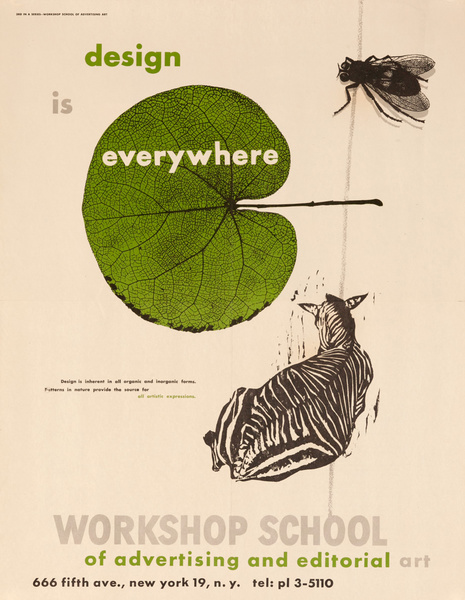 Workshop School of Advertising and Editorial Art, Original Poster, Design is Everywhere