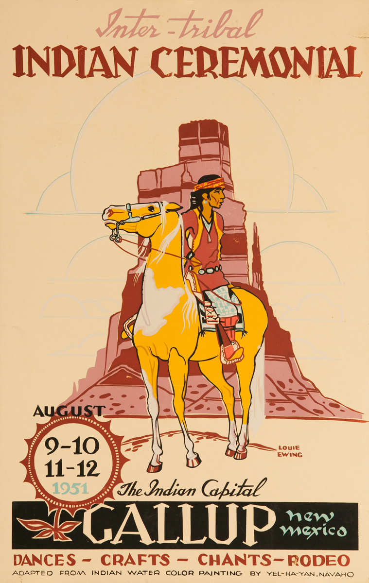 Original 1951 Poster, Inter-Tribal Indian Ceremonial, The Indian Capital - Gallup New Mexico
