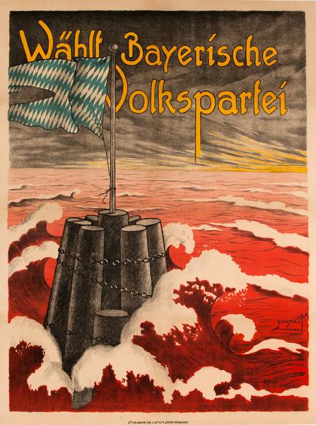 Choose Bavarian People's Party, Original post-WWI German Political Poster, Wählt Bayerische Volkspartei, Flag at Sea