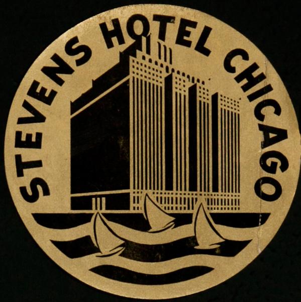 Stevens Hotel Chicago,  Original Luggage Label