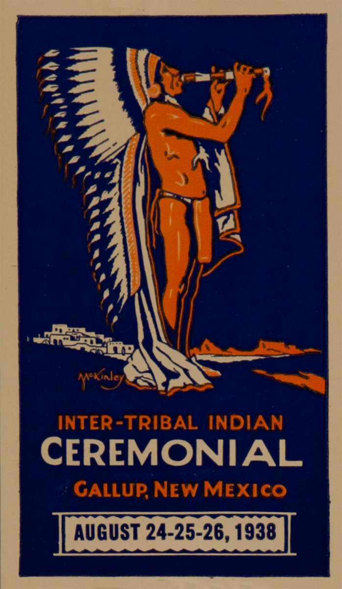 Inter-Tribal Indian Ceremonial, Gallup New Mexico Original Luggage Label, 1938