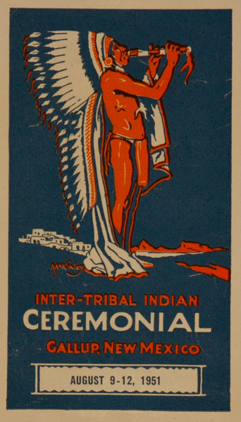 Inter-Tribal Indian Ceremonial, Gallup New Mexico Original Luggage Label, 1951