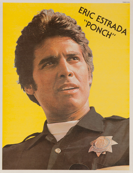 "Erik Estrada ""Ponch"", Original CHIPs TV Show Poster"