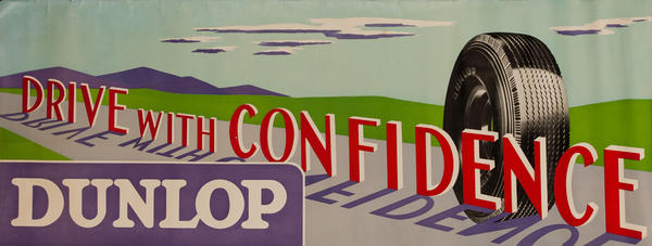 Drive With Confidence, Original Dunlop Tire American Advertising Poster.