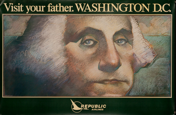 Republic Airlines Original Travel Poster, Visit Your Father. Washington D.C.