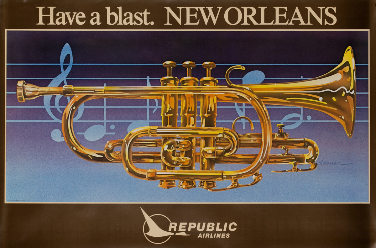 Republic Airlines Original Travel Poster, Have a Blast New Orleans