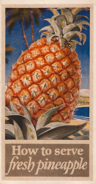 How to Serve Fresh Pineapple, Original Advertising Brochure