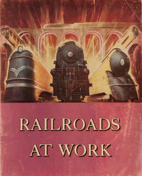 Railways at Work, American Travel Brochure